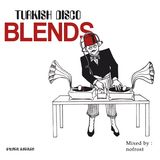 Turkish Disco Blends
