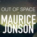 Out Of Space by Maurice Jonson