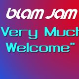 "Blam Jam - ""Very Much Welcome"" 15.09.18"