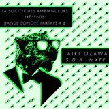 Taiki Ozawa / S.D.A MXTP [La Société des Ambianceurs / 2018]