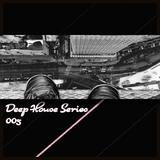 All Vinyl Deep House Series: 005