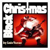 Black Christmas by Luis Vacas
