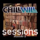Chill Will Sessions #2