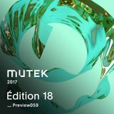 MUTEKPREVIEW059 - Édition 18