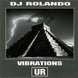 DJ Rolando - Vibrations