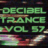 Decibel Trance & Progressive Mix Series, Volume 57 - March 2013