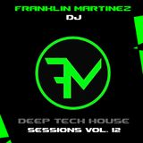 Deep Tech House Sessions Vol. 12