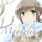 Magnolia - Part 2 (Mixed by Earth Ekami)