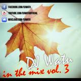 DJ Watu - In the mix vol. 3