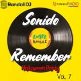 Randall Dj - Sonido Remember Vol. 7 - Halloween Party (Entre Amigos - Teleelx Radio Marca)