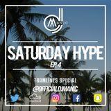 #SATURDAYHYPE EPISODE 4 (R&B, Hip Hop, Dancehall, Urban & Afro)