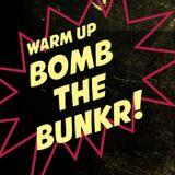 Bomb the Bunkr Warm up - in Guru Prague 11 5 2013