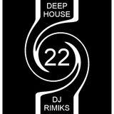 Deep House #22