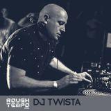 Dj Twista - Rough Tempo - October 2016