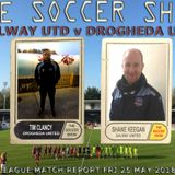 Soccer Show Podcast with Gerry Mulkerrins 25th May 208