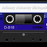 Anthony Atcherley New DJ Mixtape 2014
