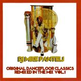 DJ Mike Panteli - Original Dancefloor Classics (Remixed & in The Mix Vol.1)