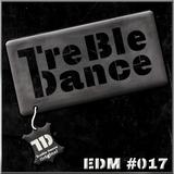 TreBle Dance - EDM Mix [Folge 17]