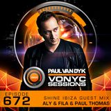 Paul van Dyk's VONYC Sessions 672 - SHINE Ibiza Guest Mix from Aly & Fila and Paul Thomas