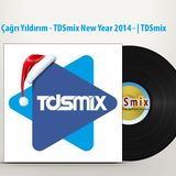 Çağrı Yıldırım - TDSmix New Year 2014 (January 01, 2014)