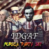 IDGAF Murica' Party Set