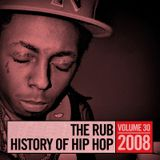 The Rub's History Of Hip-Hop: 2008 (Mixed By Cosmo Baker)