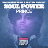 Beatminerz Radio & Ego Trip Proudly Present SOUL POWER-PRINCE