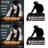THURSDAY NIGHT THROWDOWN WITH DJ THRODOWN@BIGBOXRADIO   4/5
