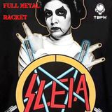 Full Metal Racket 8th January 2017