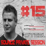 Steel - Soundz Private Session #15