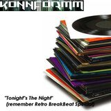 """Tonight""s The Night"" (remeber Retro Breakbeat Special) 15-09-2012"