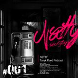 Tarek Floyd Netty Podcast 001