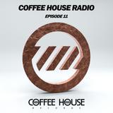 Coffee House Radio Episode 11
