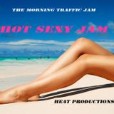 The Morning Traffic Jam (Hot Sexy Jam)