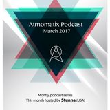 Atmomatix Podcast #11 - Mixed By Stunna