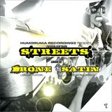 Drone & Satin | Code Of The Streets Vol.4 [Mix]