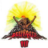 Deep Roots III