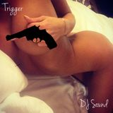 DJ Sound - Trigger (Low BPM) (Special Edition)