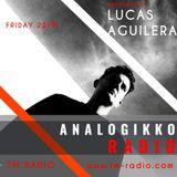 ANALOGIKKO RADIO BY LUCAS AGUILERA - TM RADIO - Episode 016