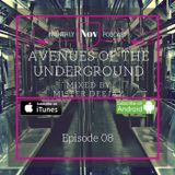 Avenues Of The Underground Ep 08