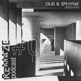 Berghain - Gus & Sphynx - ReMAZE Podcast #02