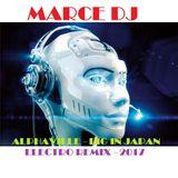 Marce DJ - Alphaville (Big In Japan Electro 2017)