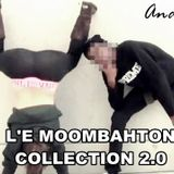 L'e Moombahton Collection 2.0