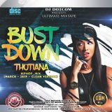 DJ DOTCOM_PRESENTS_BUST DOWN THOTIANA_HIPHOP_MIX (MARCH - 2019 - CLEAN VERSION)