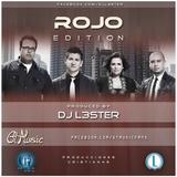 Rojo Edition 2014 Gt Music & Dj L3ster