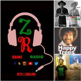 Extra Airplay with DJ @Bobchile876 on @ZANJRADIO (OCT.29.2016) | Happy Trees Feature