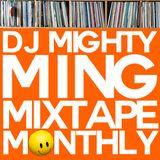 DJ Mighty Ming Presents: Mixtape Monthly 003