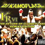 Dj Kamoflage Remixz Reloaded Vol. 6-The Return Of Clubber Lang
