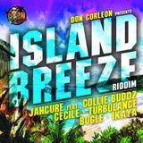 Island Breeze Riddim Mix Promo ( Don Corleon Prod.-2013) - Selecta Fazah K.