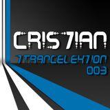 CRIS7IAN - Trancelektion 003